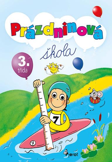 Prázdninová škola 3. třída - Petr Šulc - 16x23 cm