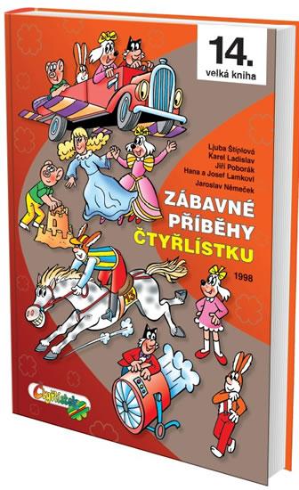 Zábavné příběhy Čtyřlístku - Němeček J.,Štíplová L., Lamkovi H a J., Ladislav K., Poborák J.