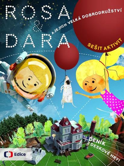 Rosa a Dara a jejich velká dobrodružství - Dočekalová Mariana, Jehlíková Lenka, Bukovská Lenka,