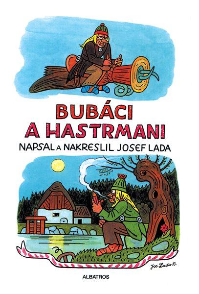 Bubáci a hastrmani - Josef Lada - 16x24 cm