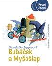 Bubáček a Myšošlap (Edice První Čtení)