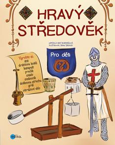 Hravý středověk