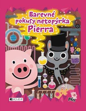 Barevné pokusy netopýrka Pierra - Zuzana Pavésková, Zdenka Chocholoušová - 22x28 cm