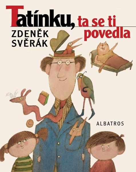 Tatínku, ta se ti povedla - Adolf Born, Zdeněk Svěrák - 20x26 cm