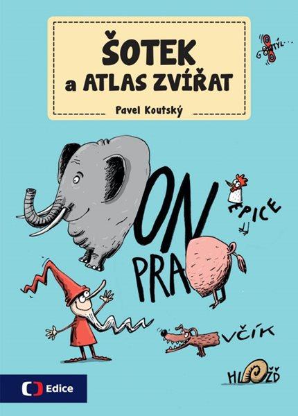 Šotek a atlas zvířat - Pavel Koutský - 21x30 cm, Sleva 54%