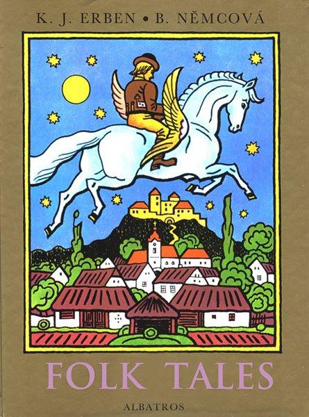Folk Tales - Karel Jaromír Erben, Božena Němcová - 20x26 cm