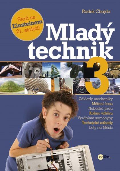 Mladý technik 3 - Radek Chajda - 21x30 cm