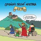 Nástěnný kalendář Opráski sčeskí historje 2016