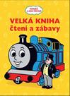 Tomáš a jeho přátelé - Velká kniha čtení a zábavy