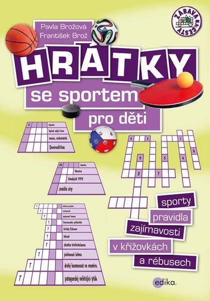 Hrátky se sportem pro děti - František Brož, Pavla Brožová - 17x24 cm