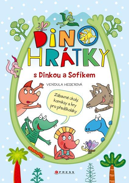 Dinohrátky s Dinkou a Sofíkem - Vendula Hegerová - 21x30 cm