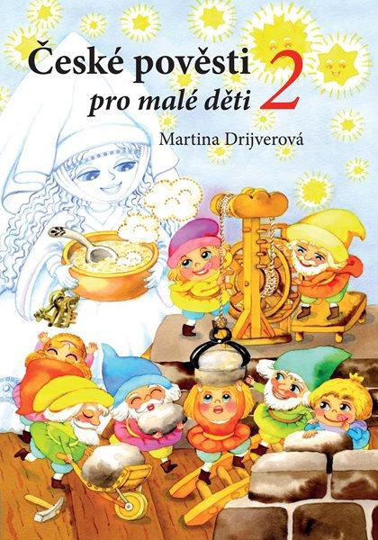 České pověsti pro malé děti 2 - Martina Drijverová - 17x24 cm, Sleva 16%