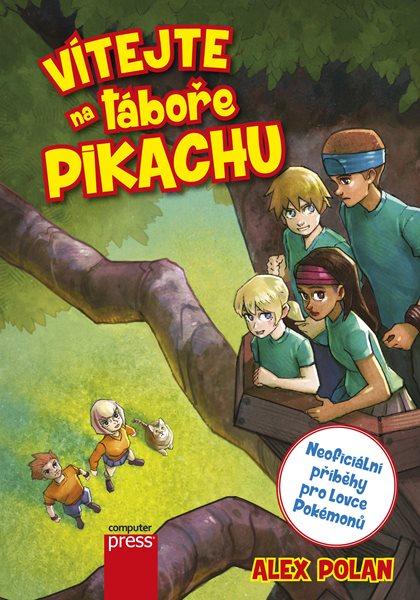 Vítejte na táboře Pikachu - Alex Polan - 14x20 cm