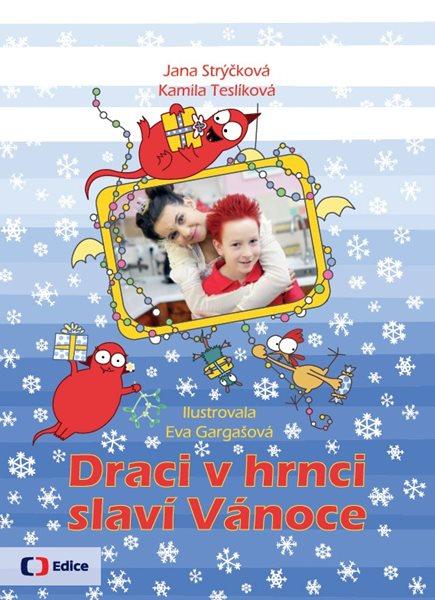 Draci v hrnci slaví Vánoce - Kamila Teslíková, Jana Strýčková - 19x25 cm