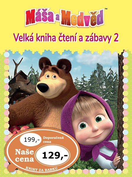 Máša a medvěd 2 - Velká kniha čtení a zábavy - 21x29 cm