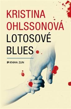 Lotosové blues - Kristina Ohlssonová, Luisa Robovská - 13x20 cm