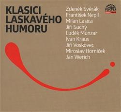 CD Klasici laskavého humoru - Různí interpreti - 13x14 cm