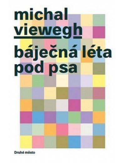 Báječná léta pod psa - Michal Viewegh - 14x21 cm
