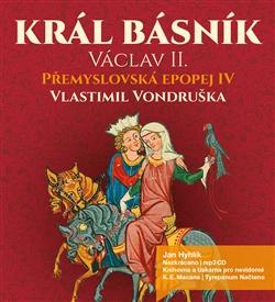 CD Král básník Václav II - Vlastimil Vondruška - 12x14 cm