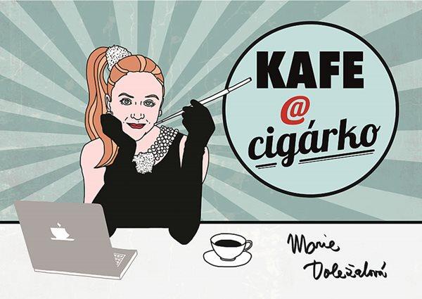 Kafe a cigárko - Doležalová Marie - 15x21 cm