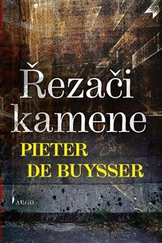 Řezači kamene - Pieter De Buysser - 15x21 cm