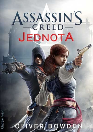 Assassin´s Creed 7 - Jednota - Oliver Bowden - 15x21 cm