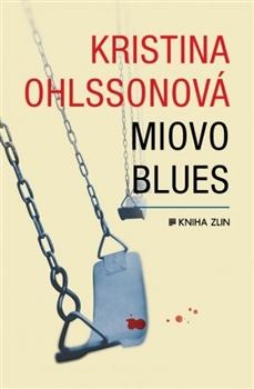 Miovo blues - Kristina Ohlssonová - 13x20 cm