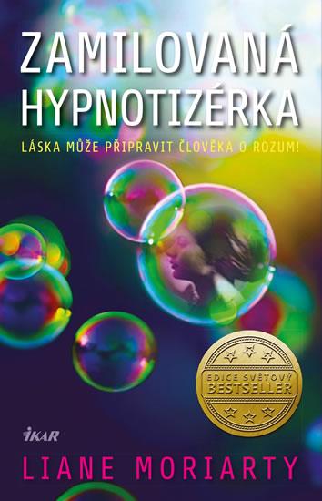 Zamilovaná hypnotizérka - Moriarty Liane, Sleva 17%