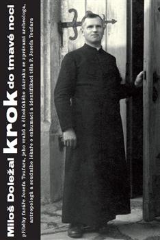 Krok do tmavé noci - Miloš Doležal - 15x23 cm