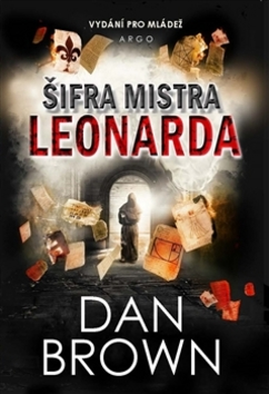 Šifra mistra Leonarda Vydání pro mládež - Dan Brown - 15x21 cm