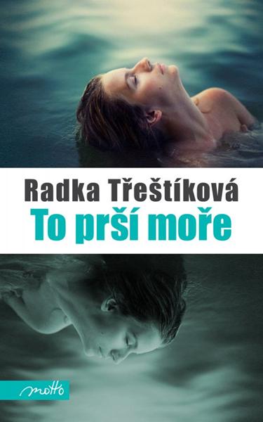 To prší moře - Radka Třeštíková - 12x19 cm