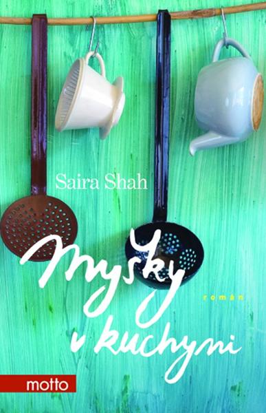 Myšky v kuchyni - Saira Shah - 13x20 cm