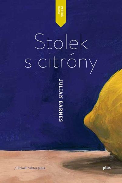 Stolek s citróny - Julian Barnes - 12x19 cm