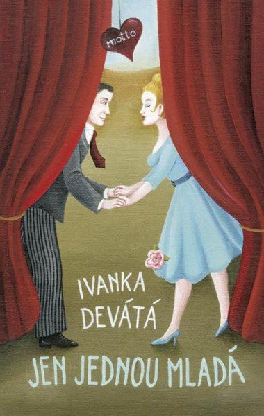 Jen jednou mladá - Ivanka Devátá - 12x19 cm