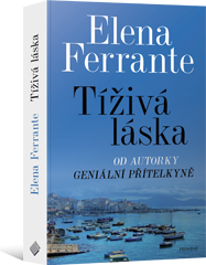 Tíživá láska - Ferrante Elena - 12x19 cm