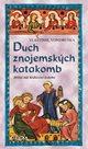 Duch znojemských katakomb - Hříšní lidé Království českého