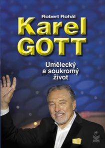 Karel Gott - Umělecký a soukromý život