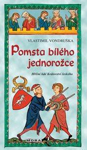 Pomsta bílého jednorožce - Hříšní lidé Království českého