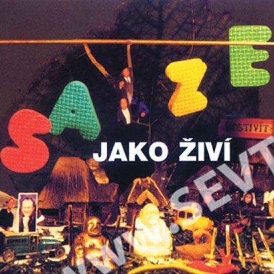 Saze - Jako Živí