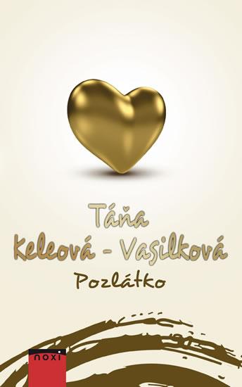 Pozlátko - Keleová-Vasilková Táňa - 14x20 cm