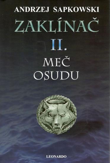 Zaklínač II. - Meč osudu - Andrzej Sapkowsk - 16x23 cm, Sleva 20%