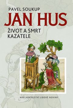 Jan Hus - Pavel Soukup - 15x21 cm, Sleva 16%