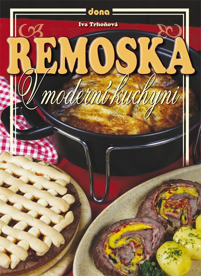 Remoska v moderní kuchyni - Trhoňová Iva - 15x20 cm
