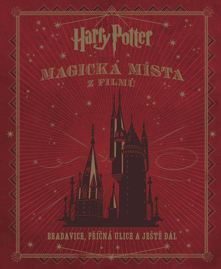 Harry Potter - Magická místa z filmů - Revensonová Jody - 24x28 cm