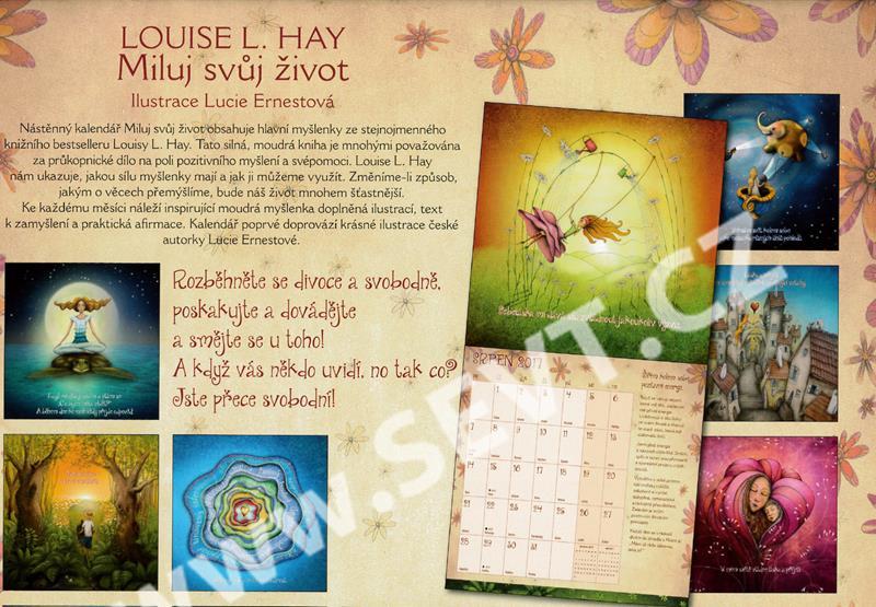 354ff47537 Miluj svůj život nástěnný kalendář 2017 - Louise L. Hay - SEVT.cz