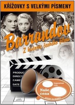 Křížovky s velkými písmeny Barrandov Z historie českého filmu