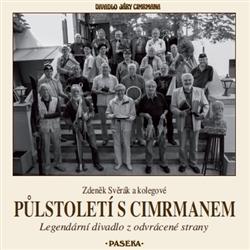 Půlstoletí s Cimrmanem - Zdeněk Svěrák a kolektiv - 21x21 cm