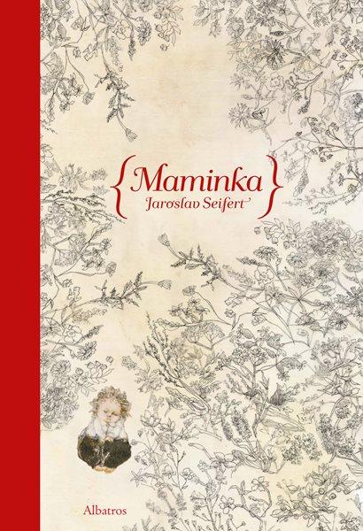 Maminka - Jaroslav Seifert - 17x24 cm