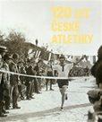 120 let české atletiky