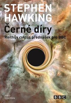 Černé díry - Stephen Hawking